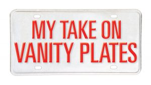 "graphic of license plate with text ""My Take on Vanity Plates"