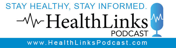 Listen to the HealthLinks Podcast