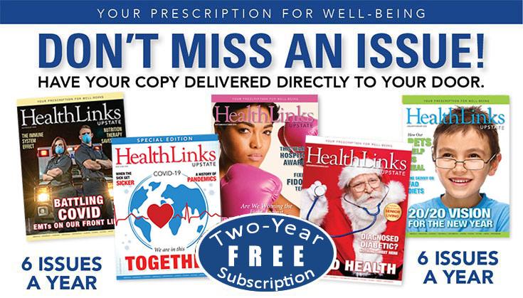 Free 2 Year Subscription to HealthLinks Upstate Magazine