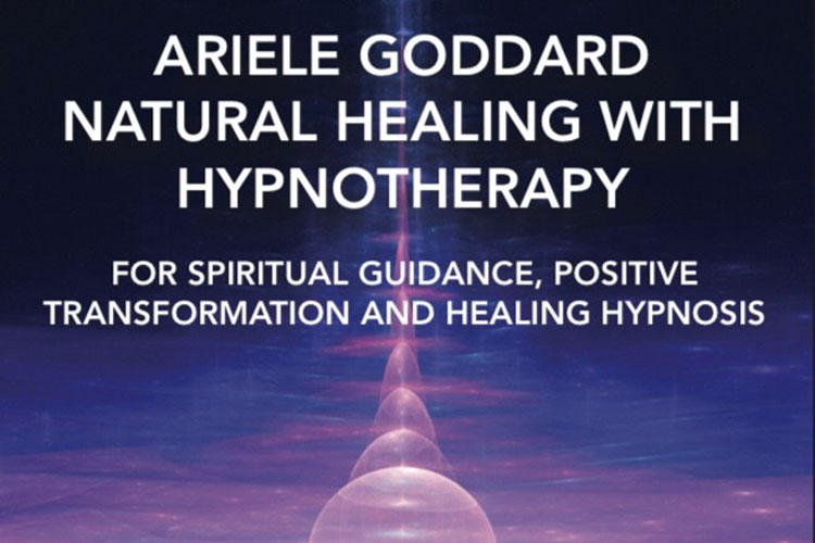 Ariele Goddard - Natural Healing with Hypnotherapy